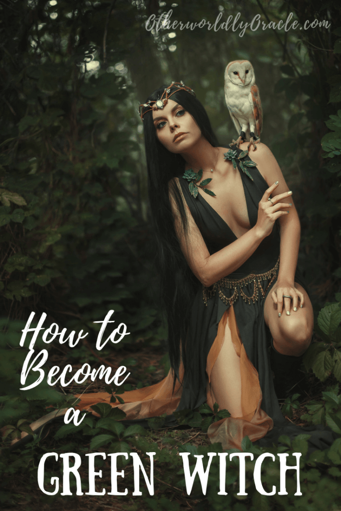 8 Essential Steps: How to Become a Green Witch