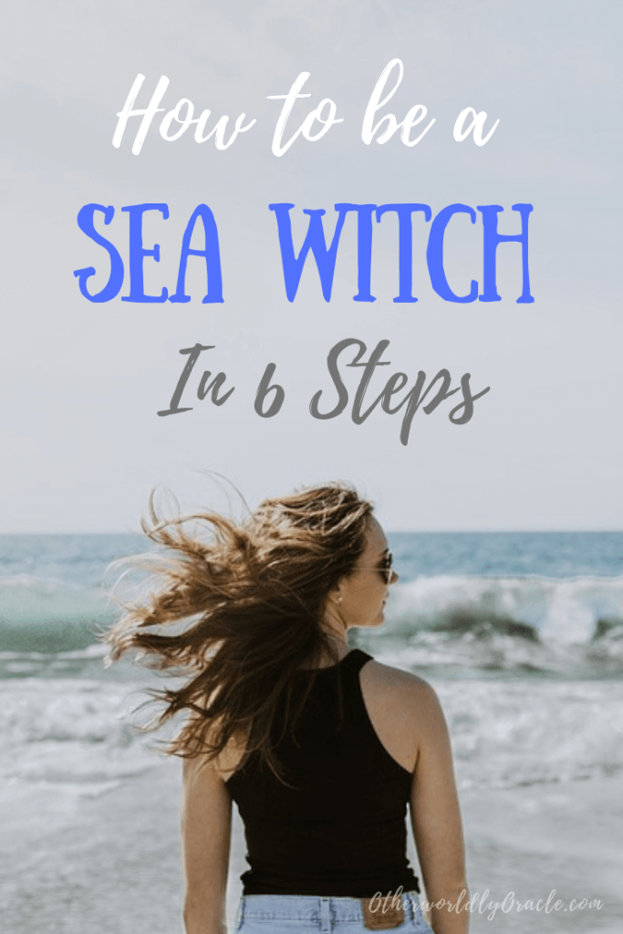 How to be a Sea Witch in 6 Steps