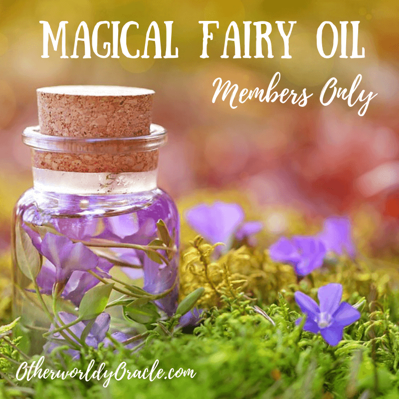 Magical Fairy Oil Recipe for Members Only