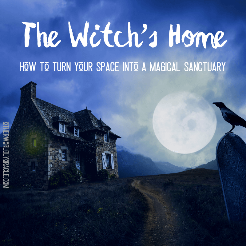 How to Make Your Home Magical With Witchy Decorating