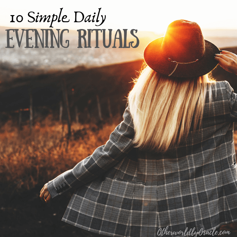 10 SIMPLE Daily Evening Rituals for Busy Witches and Pagans