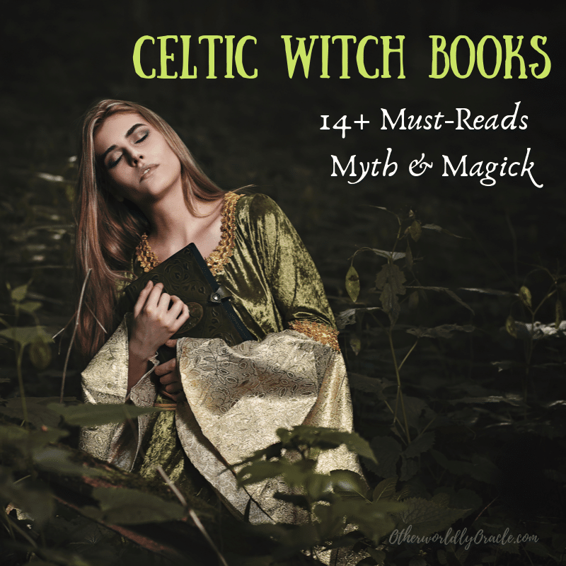 Celtic Witch Books: Our 14+ Must-Reads of Myth and Magick