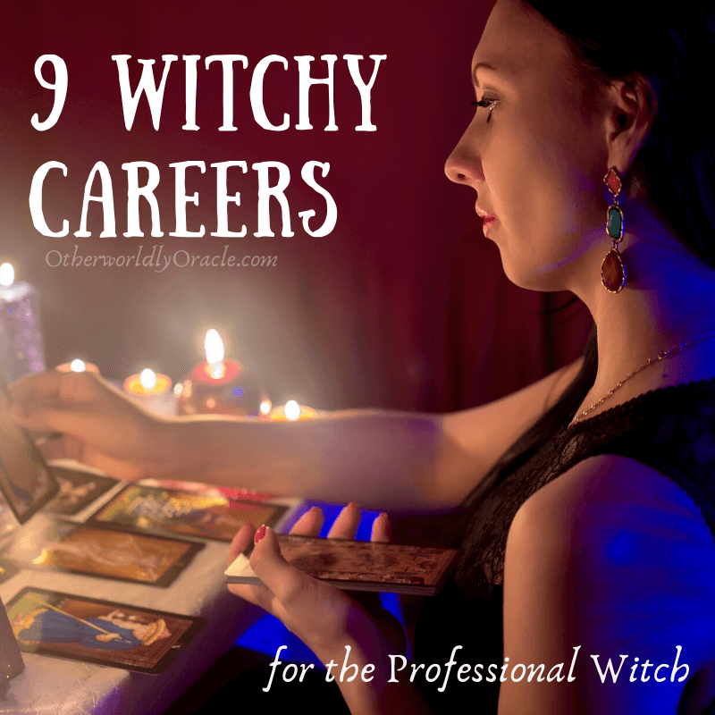 Professional Witch: 9 Day Jobs & Career Paths for Witches