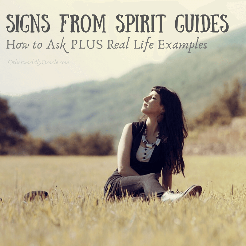 Asking Spirit Guides for Signs: Tutorial & Real Life Examples