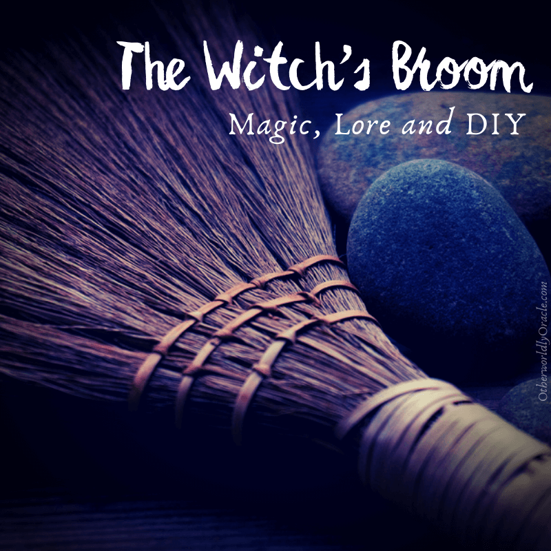 The Witch Broom: History, Magic Uses and How to Make a Besom