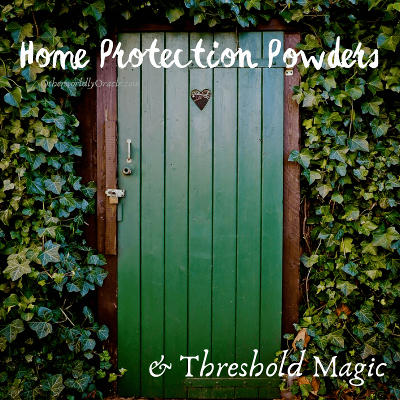 MAGICAL Home Protection Powders and Threshold Lore
