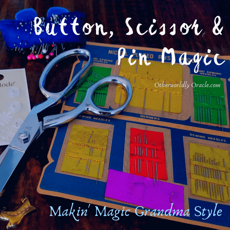 Button Magic, Needle and Scissor Magic: Old School Ways to Bring Change