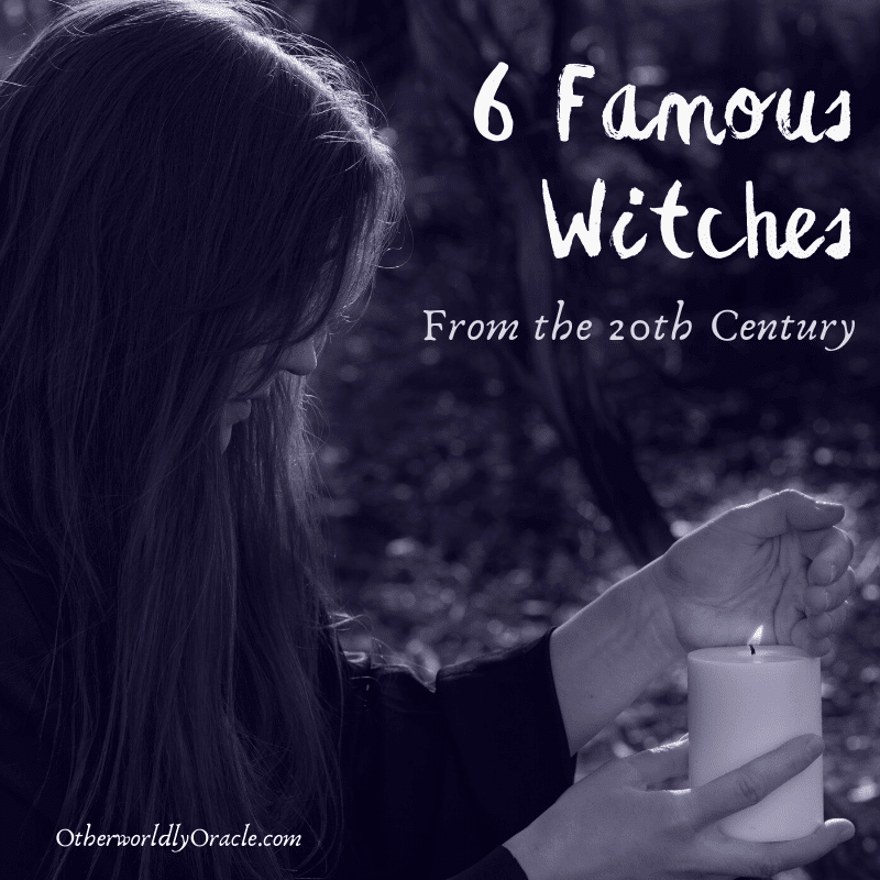 6 Famous Witches of the Twentieth Century: Gardner, Valiente and More
