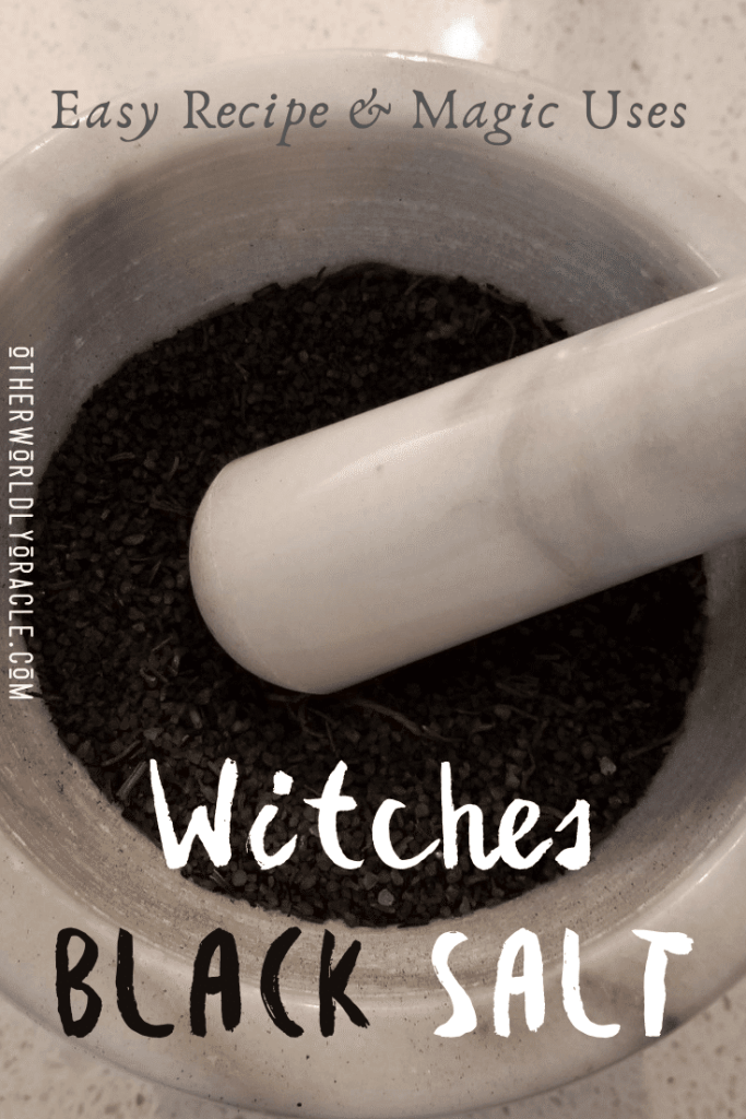 Witches Black Salt Recipe and Uses
