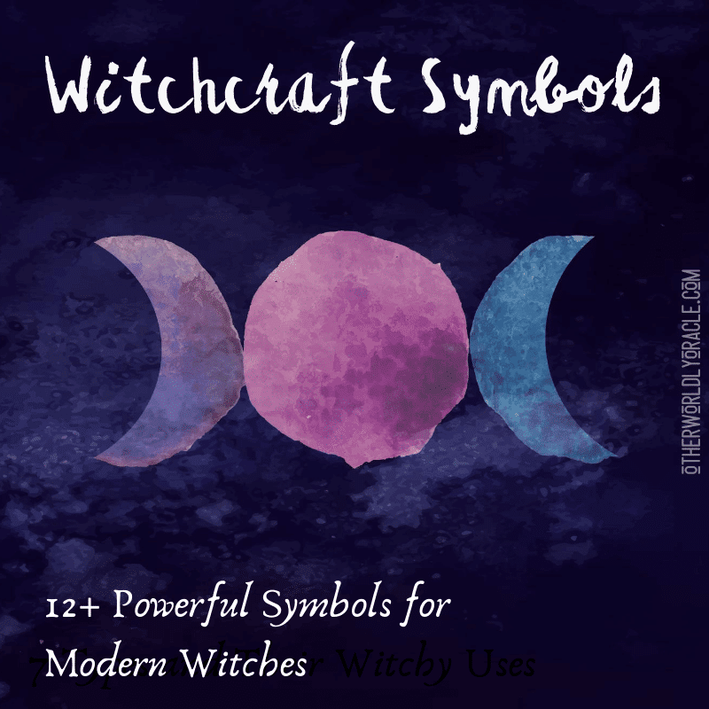 12+ POWERFUL Witchcraft Symbols for Modern Witches Including the Triquetra, Runes and More!
