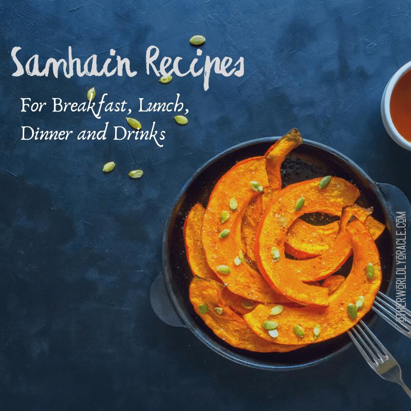 10+ Samhain Recipes for Breakfast, Lunch, Dinner, and Dessert