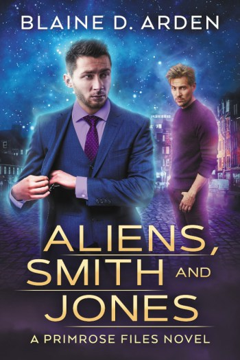Aliens Smith and Jones - Blaine D. Arden