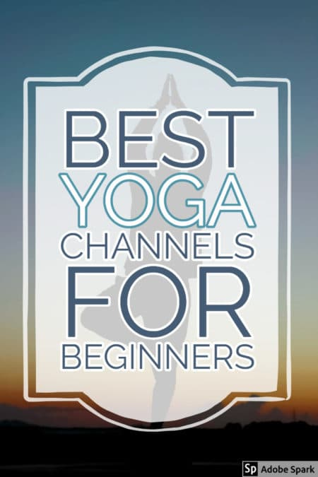 Pin Best Yoga Channels For Beginners on Pinterest