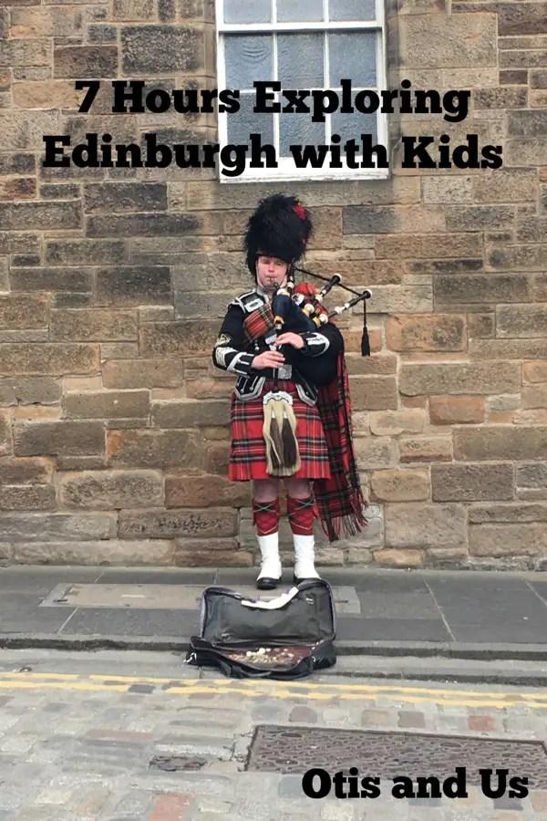 7 Hours Exploring Edinburgh with Kids