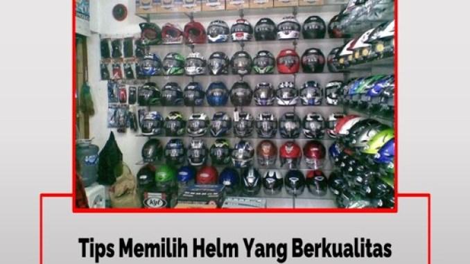 Cara Tepat Memilih Helm Berkualitas No Tipu