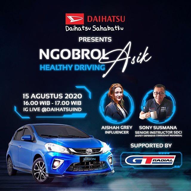 Daihatsu dan GT Radial Ajak Ngobrol Asik Soal Healthy Driving