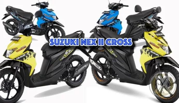 Suzuki Ciptakan NEX II Cross Perkaya Definisi 'Keren Cara Baru'