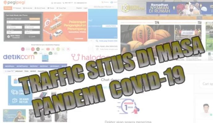 Traffic Situs Berita, Pekerjaan, Belanja, Kesehatan, dan Travel Di Pandemi Covid-19