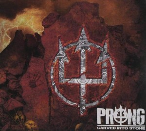 PRONG_carved_into_stone