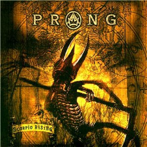 PRONG_scorpio_rising