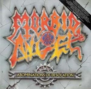 MORBID ANGEL_Abominations of Desolation