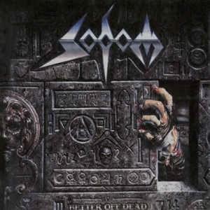 SODOM_Better Of Dead