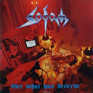 SODOM_Get What You Deserve