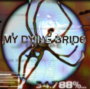 MY_DYING_BRIDE_34.788%...Complete