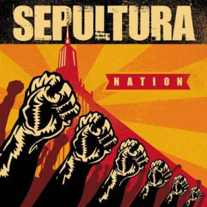 SEPULTURA_Nation