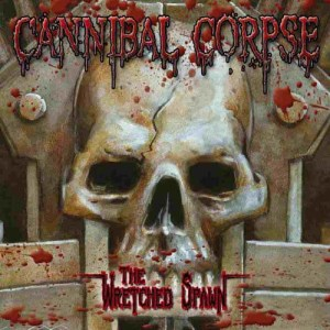 CANNIBALCORPSE_TheWretchedSpawn