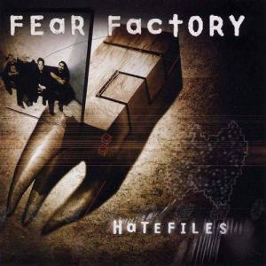 FEAR_FACTORY_Hatefiles