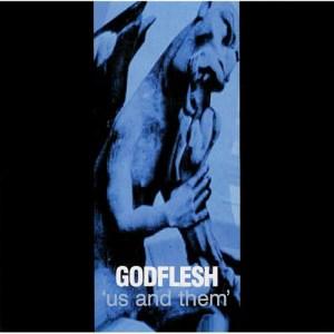GODFLESH_Us_and_Them