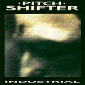PITCHSHIFTER_Industrial