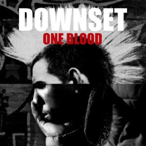 DOWNSET_One_Blood