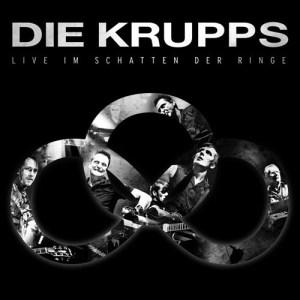 DIE_KRUPPS_Live_im_Schatten_der_Ringe