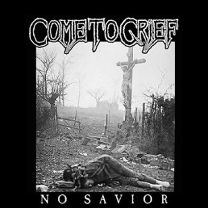 COME_TO_GRIEF_No_Savior