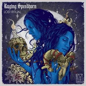 RAGING_SPEEDHORN_Lost_Ritual