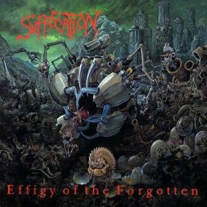 SUFFOCATION_Effigy_of_the_Forgotten