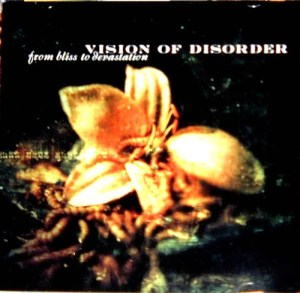VISION_OF_DISORDER_From_Bliss_to_Devastation