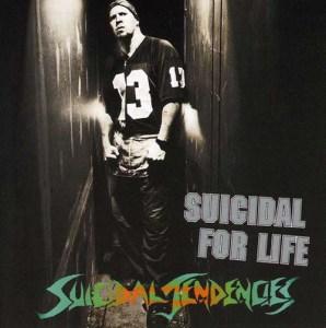 SUICIDAL_TENDENCIES_Suicidal_for_Life