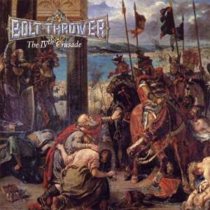BOLT_THROWER_The_IVth_Crusade