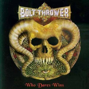 BOLT_THROWER_Who_Dares_Wins