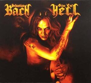 SEBASTIAN_BACH_Give_Em_Hell