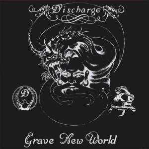 DISCHARGE_Grave_New_World