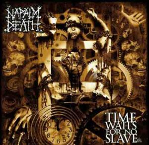 NAPALM_DEATH_Time_Waits_for_No_Slave