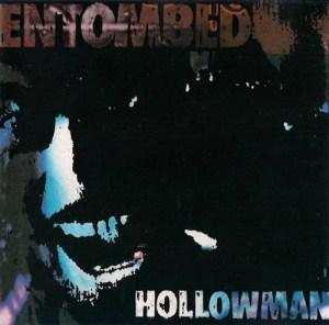 ENTOMBED_Hollowman