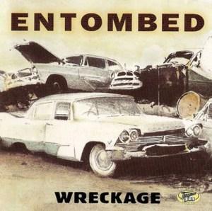 ENTOMBED_Wreckage