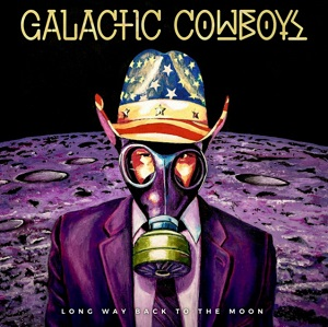 GALACTIC_COWBOYS_Long_Way_Back_to_the_Moon
