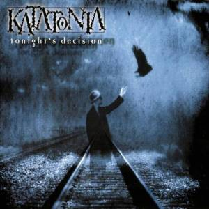 KATATONIA_Tonights_Decision