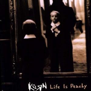 KORN_Life_Is_Peachy